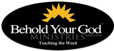 Behold Your God Ministries